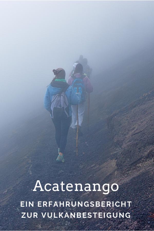 %23Wandern %23Weltreise %23Guatemala %23Antigua %23März So klappt's mit dem Besteigen des Acatenango √ Vulkan Tour √ Erfahrungsbericht √ Fuege Ausblick √ Guatemala Tipps √ Packliste...