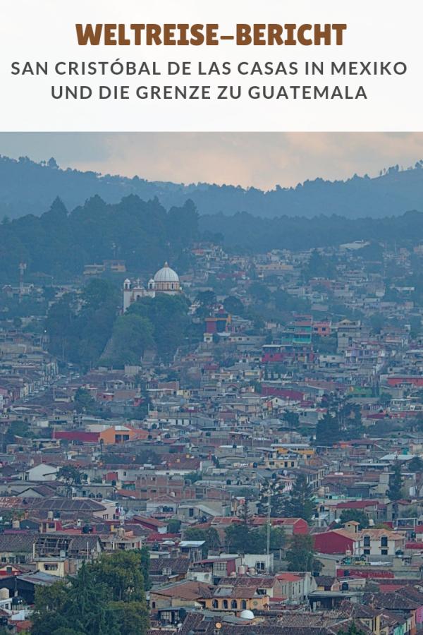 %23Weltreise %23Berichte %23Mexiko %23SanCristob�ldelasCasas Weltreise: San Cristóbal und die Grenze zu Guatemala Viel im Bus saßen wir auf diesem Abschnitt unserer Reise. Zuerst ging es von Palenque nach San Cristóbal de las Casas weiter. Auf 2.200 Metern verbrachten wir zwei Nächte, bevor es auf einen der bisher spannendsten Busfahrten unserer Reise ging: Der Fahrt nach Guatemala. ...