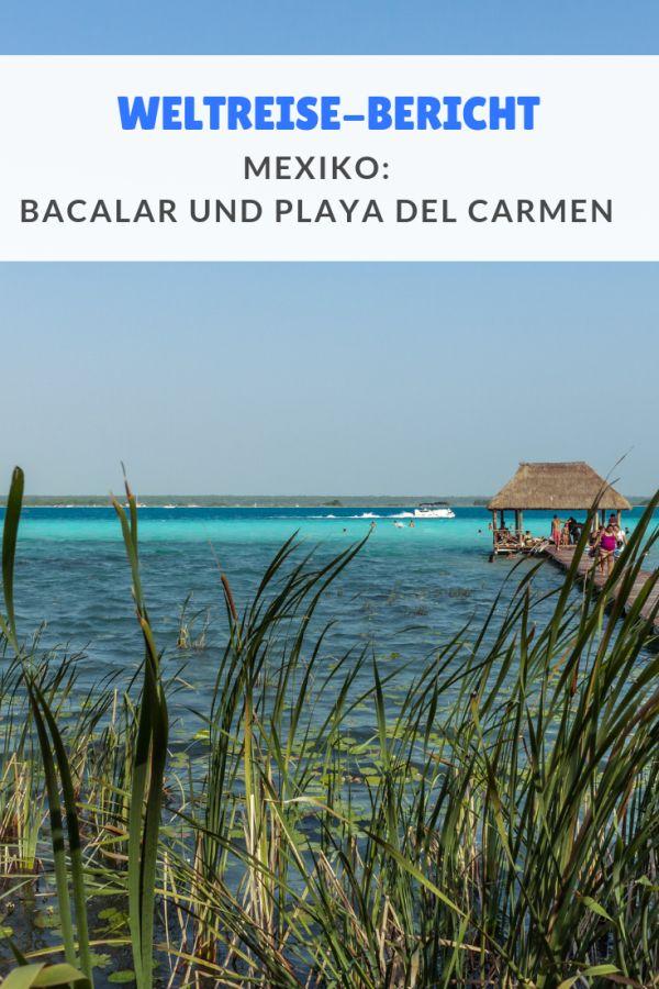 %23Strände %23Weltreise %23Berichte %23April %23Bacalar %23Mexiko %23PlayadelCarmen Zum Abschluss unseres Besuchs in Zentralamerika kehrten wir nach Mexiko zurück. Wir verbrachten die letzte Woche an der Lagune in Bacalar + Playa Del Carmen....