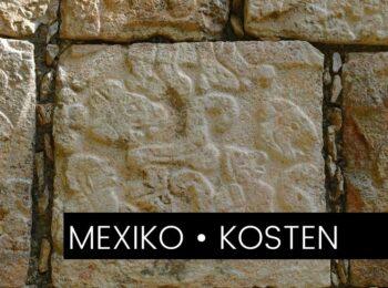 MITTELAMERIKA: Das kostet Mexiko wirklich –  Unsere Ausgaben als Backpacker