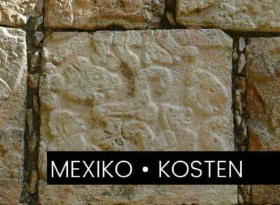 MEXIKO: Das kostet Mexiko wirklich –  Unsere Ausgaben als Backpacker