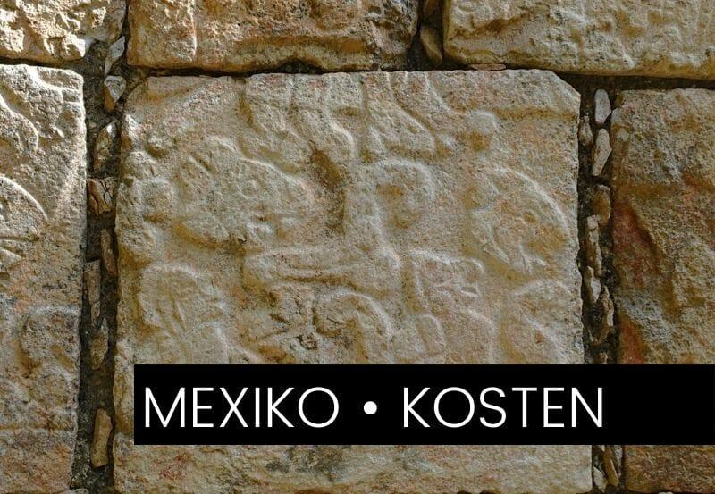 Das kostet Mexiko wirklich –  Unsere Ausgaben als Backpacker