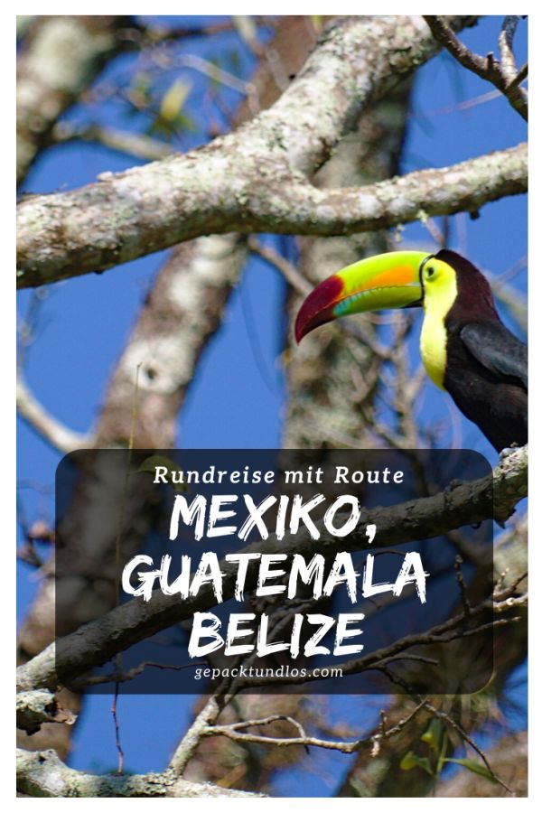 %23Ausgaben %23Routen %23Weltreise %23Guatemala %23April %23Belize %23Februar %23März %23Mexiko ...