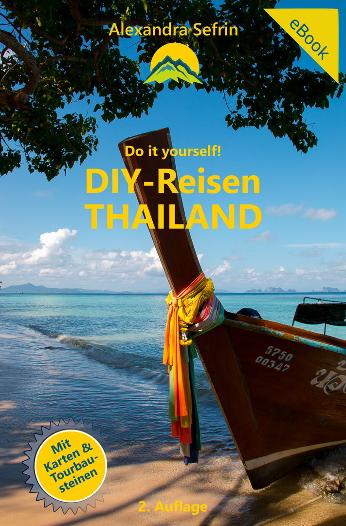 Do it yourself! Unabhängig und individuell nach Thailand reisen