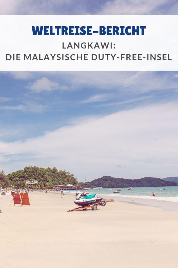 %23Asien %23Weltreise %23Langkawi %23Berichte %23Juni %23Malaysia Weiter ging es ins bereits achte Land auf unserer Weltreise: nach Malaysia. Den Anfang machte die Insel Langkawi. ...
