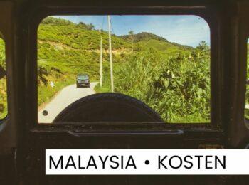 ÖSTERREICH: Backpacking-Kosten in Malaysia: So viel haben wir ausgegeben