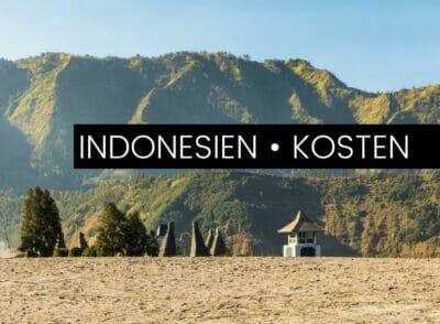 INDONESIEN: Das kostet Indonesien wirklich: Backpacking auf Java, Bali, Flores & Komodo