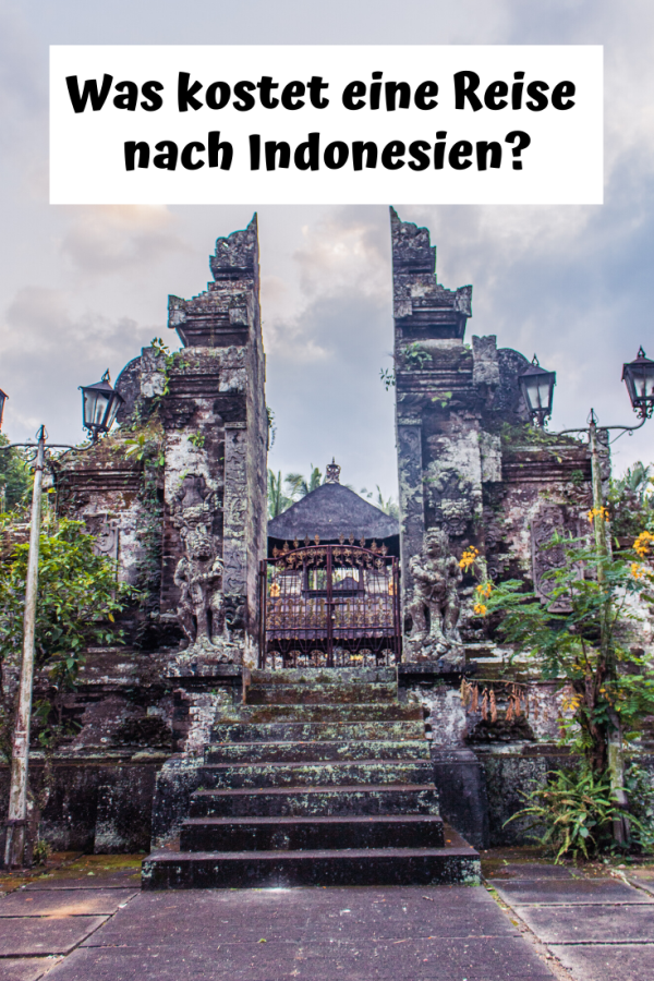 %23Ausgaben %23Südostasien %23Weltreise %23Bali %23Flores %23Indonesien %23Java Backpacking-Kosten in Indonesien: Java, Bali, Flores und Komodo Indonesien ist ein günstiges Reiseland für Backpacker. Für uns war es allerdings