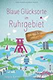Blaue Glücksorte im Ruhrgebiet: Fahr raus und tauch ein