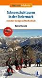Schneeschuhtouren in der Steiermark: Zwischen Koralpe und Hochschwab