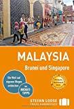 Stefan Loose Reiseführer Malaysia, Brunei und Singapore: mit Reiseatlas (Stefan Loose Travel Handbücher)